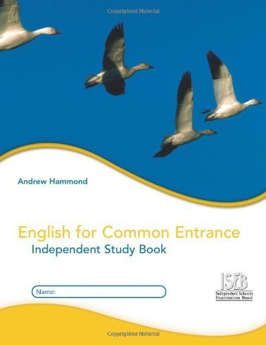 English for Common Entrance Independent Study Book by Hammond, Andrew (2007) Paperback
