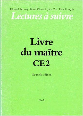 Lectures à suivre, CE2. Livre du maître