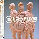 Songtexte von Nona Reeves - Greatest Hits / Book One