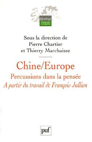 Chine/Europe : Percussions dans la pensée par Pierre Chartier