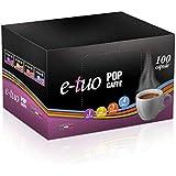 Pop Caffe' E-Tuo .1 Intensa compatibili Fior fiore, Lui l'Espresso, Mitaca MPS, Aroma vero 100 CAPSULE