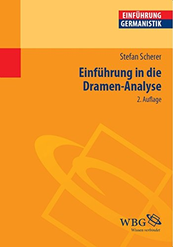 Einführung in die Dramen-Analyse (Einführungen)