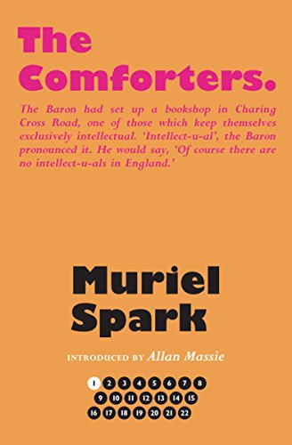 The Comforters (The Collected Muriel Spark Novels)