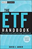 The ETF Handbook: How to Value and Trade Exchange-Traded Funds