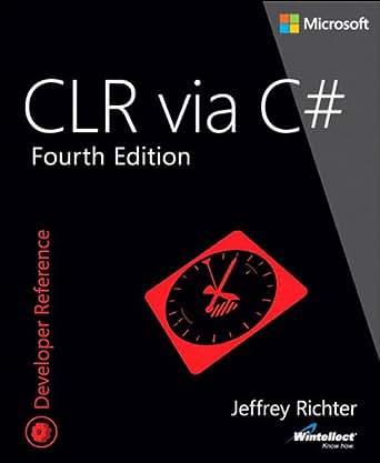 CLR via C# (Developer Reference) eBook: Jeffrey Richter: Amazon.de ...