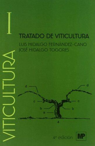 Tratado de viticultura. Volumen I y II por JOSE HIDALGO TOGORES
