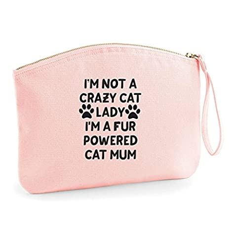 I'm Not A Crazy Cat Lady I'm A Fur Powered Cat Mum Animal Lover Pets Make Up Bag - Cosmetic Organic Cotton Canvas Case - Pink, Small