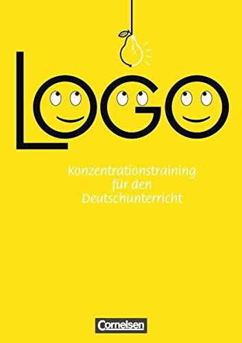 Logo! Konzentrationsübungen 5./6. Klasse, 2. Auflage