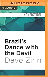 Brazil's Dance with the Devil: The World Cup, the Olympics, and the Fight for Democracy by Dave Zirin (2016-06-07)