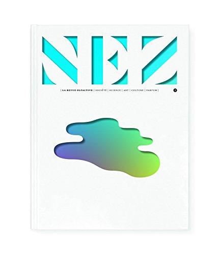 Nez - numéro 2 La revue olfactive (02) par Jeanne Dore