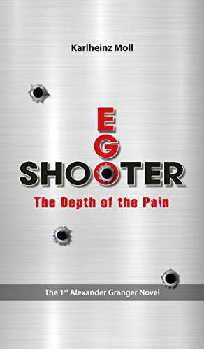 EGO SHOOTER: The Depth of the Pain (English Edition)