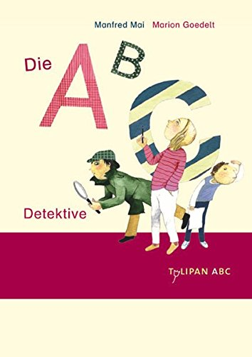 Die ABC-Detektive (Tulipan ABC)