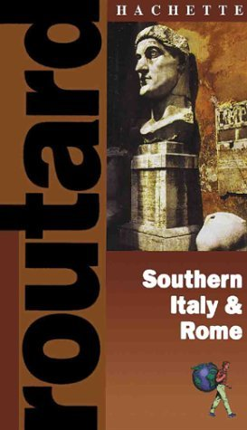 Routard: Rome & Southern Italy: The Ultimate Food, Drink and Accomodation Guide by Hachette