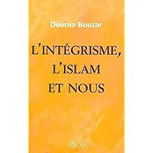 INTEGRISME L ISLAM ET NOUS
