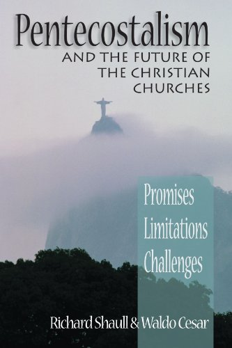 Pentecostalism and the Future of the Christian Churches by Mr. Richard Shaull (2000-05-05)