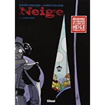 Neige, Tome 3 : L'Aube rouge