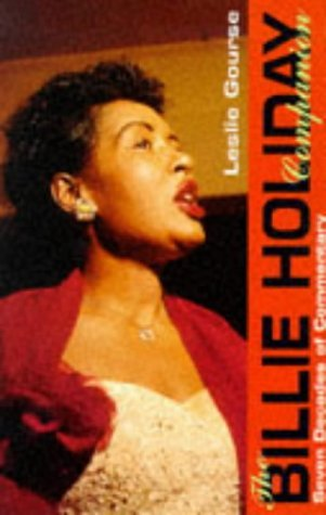 The Billie Holiday Companion by Leslie Gourse (1997-08-04)