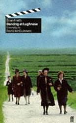 Dancing at Lughnasa: Film Screenplay by Frank McGuinness (1999-01-01)