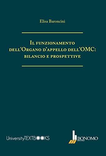Il funzionamento dell'organo d'appello dell'OMC: bilancio e prospettive