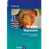 Ratgeber Depression; Informationen für Betroffene und Angehörige (Ratgeber zur Reihe Fortschritte der Psychotherapie)