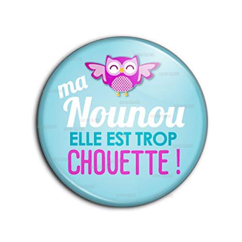Badge 25mm Bouton Epinglette Ma Nounou Elle est trop Chouette ! - Chouette Rose Fond Bleu - Idée Cadeau