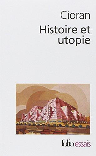 Histoire et utopie par Emile Michel Cioran