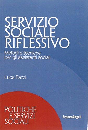 servizio-sociale-riflessivo-metodi-e-tecniche-per-gli-assistenti-sociali