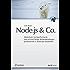 Node.js & Co. (iX Edition): Skalierbare, hochperformante und echtzeitfähige Webanwendungen professionell in JavaScript entwickeln