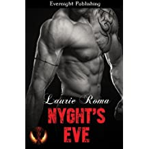 Nyght's Eve (The Breakers' Bad Boys) (Volume 2) by Laurie Roma (2015-11-06)