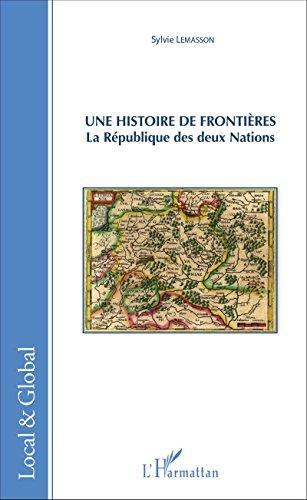 Une histoire de frontières: La République des de...