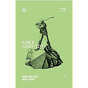 Golf Directivo: Lecciones de golf para crecer y desarrollarte como líder