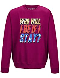 Brand88 - Who Will I Be If I Stay?, Adults Sweatshirt