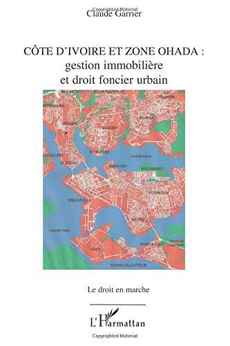 Côte d'Ivoire et zone Ohada : Gestion immobilière et droit foncier urbain