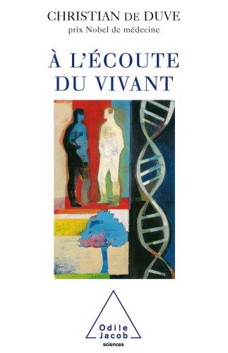 À l'écoute du vivant (Sciences) (French Edition)