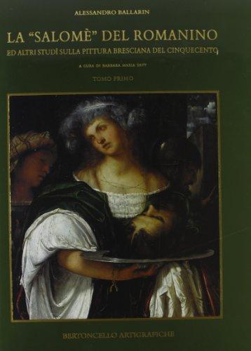 La «salomè» del romanino e altri studi sulla pittura bresciana del cinquecento(panno legato)