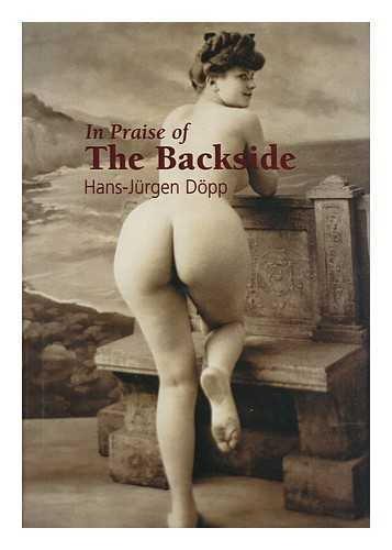 in-praise-of-the-backside-hans-jurgen-dopp-translation-jane-susanna-ennis