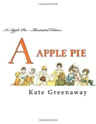 A Apple Pie - Illustrated Edition