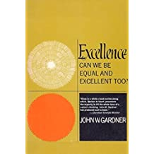 Excellence: Can We Be Equal And Excellent Too? (English Edition)