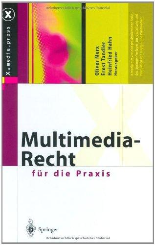 Multimedia-Recht für die Praxis (X.media.press)