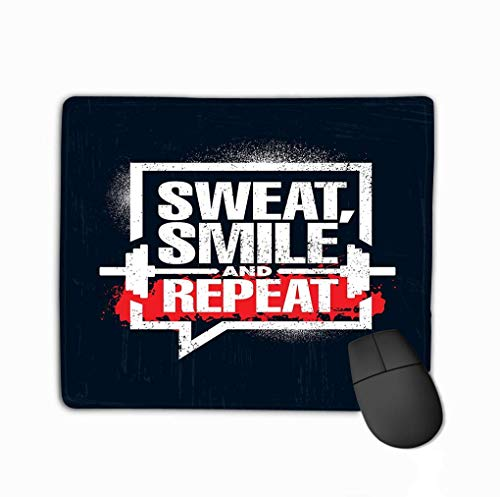 Mouse Pad Sweat Smile Repeat Inspiring Workout Fitness Gym Motivation Quote Sign Sport Sweat Smile Repeat Rectangle Rubber Mousepad 11.81 X 9.84 Inch