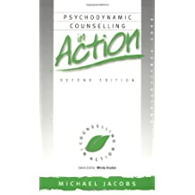 By Michael Jacobs Psychodynamic Counselling in Action (Counselling in Action series) (Second 2nd Edition) [Paperback]