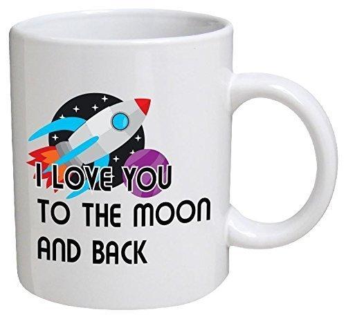 Funny Mug – I love you to the moon and back – 11 OZ Coffee Mugs – Funny Inspirational and sarcasm – By A Mug To Keep TM