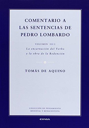 Comentario a las sentencias de Pedro Lombardo III/1 (Colección de pensamiento medieval y renacentista)