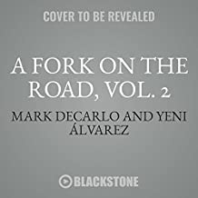A Fork on the Road, Vol. 2