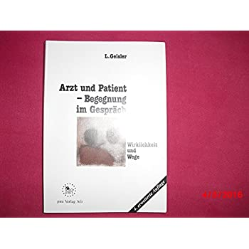 Arzt und Patient, Begegnung im Gespräch