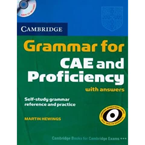 Cambridge Grammar for CAE and Proficiency with Answers and Audio CDs (2) (Cambridge Grammar for First Certificate, Ielts,