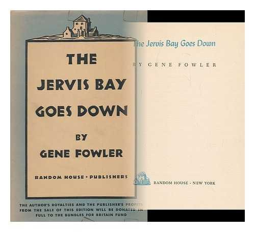 Fowlers Bay (The Jervis Bay Goes Down, by Gene Fowler)
