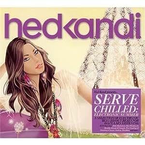 Hed Kandi: Serve Chilled