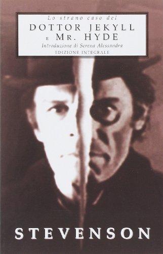 Lo strano caso del dottor Jekyll e Mr. Hyde. Ediz. integrale