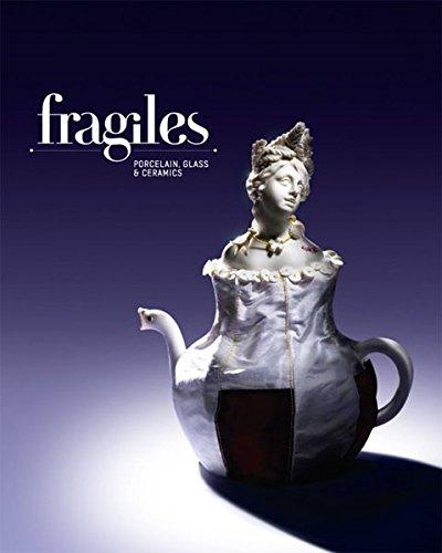 FRAGILES: Porcelain, Glass & Ceramics: Porcelain, Glass and Ceramics - Fragile Glas
